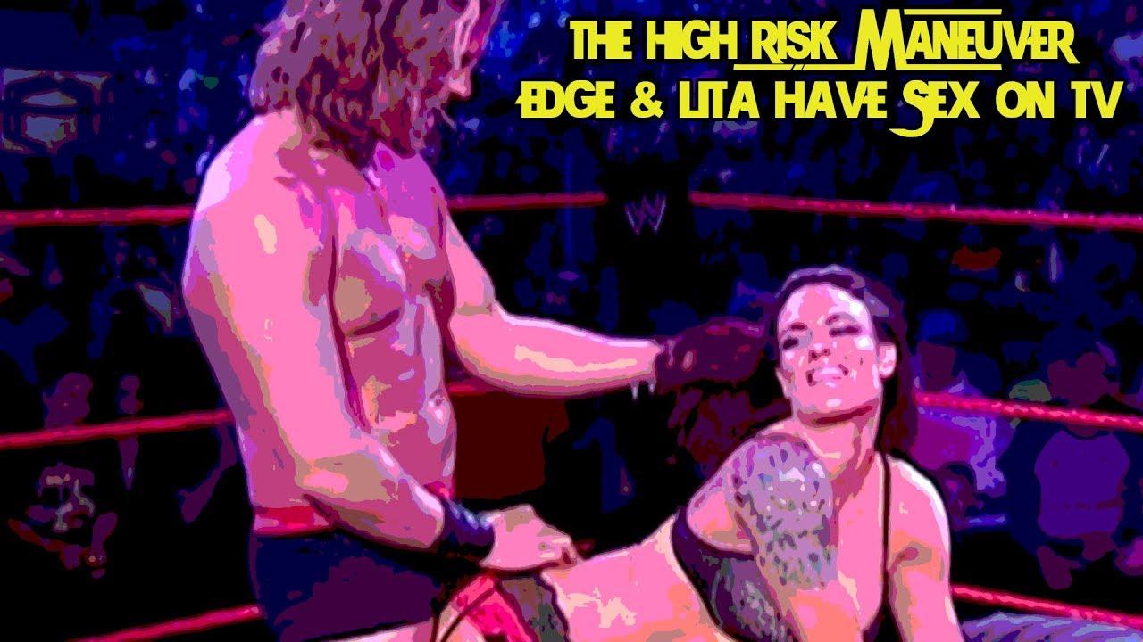 Edge Lita Have Sex On Tv The High Risk Maneuver