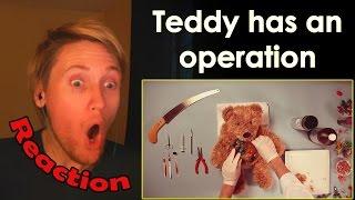 Teddy Has An Operation REACTION | CREEPY SURGERY! |