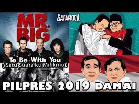 Cebong & Kampret Yang Rukun Ya..   Lagu PILPRES DAMAI ( MR.BIG ToBeWithYou ) Gafarock