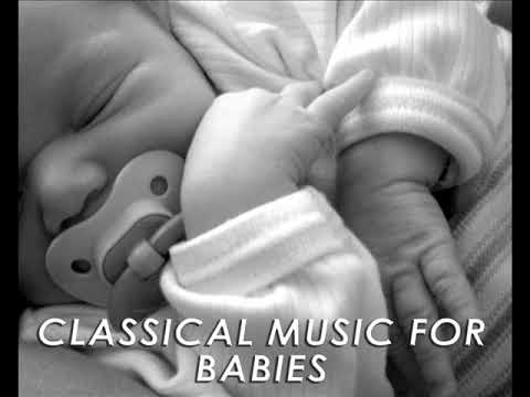 Classical Music for Babies: Relaxing Bedtime Music, Sleeping Music, Lullabies