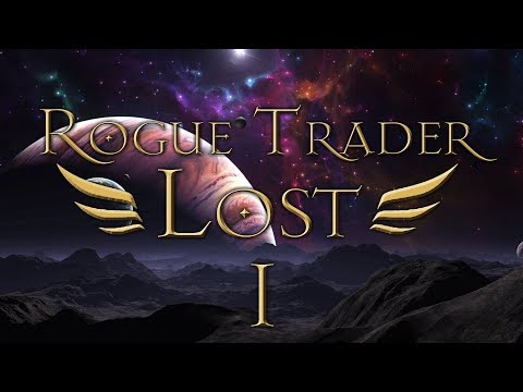 Rogue Trader Lost | Space Hulk Sighted - 40k RPG Show: Episode 1