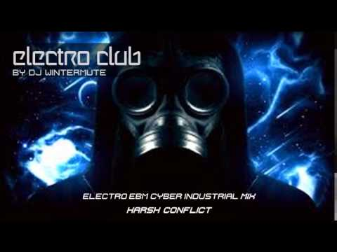 ELECTRO EBM CYBER INDUSTRIAL MIX – HARSH CONFLICT