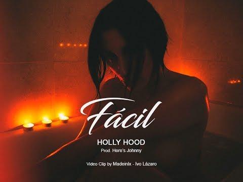 Holly Hood - Fácil