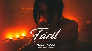Holly Hood - Fácil thumbnail