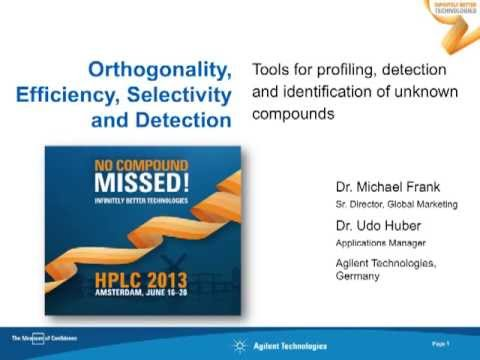 "Agilent Seminar at HPLC 2013: ""No Compound Missed"" by M. Frank and U. Huber"