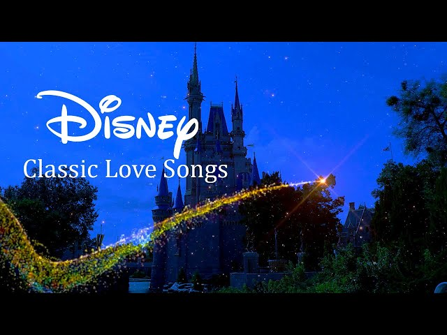 Disney Classic Love Songs - Instrumental Music With Magic Kingdom Cinderella Castle Animation