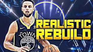 GOLDEN STATE WARRIORS REALISTIC REBUILD! (NBA 2K20)