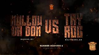 HOLLOW DA DON VS TAY ROC RELEASE TRAILER | URLTV