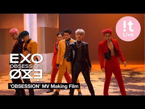 EXO 엑소 'Obsession' MV Making Film