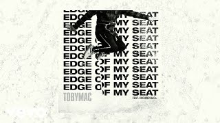 TobyMac, Cochren & Co. - Edge Of My Seat (THUNDERBIRD Remix/Visualizer)