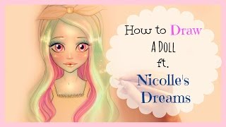 ♡ How to Draw and Color a Doll | Collab. with Nicolle