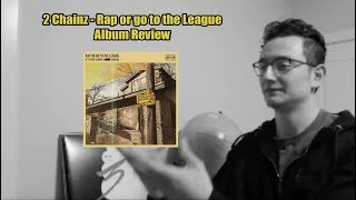 "2 Chainz ""Rap or Go to the League"" Album Review 