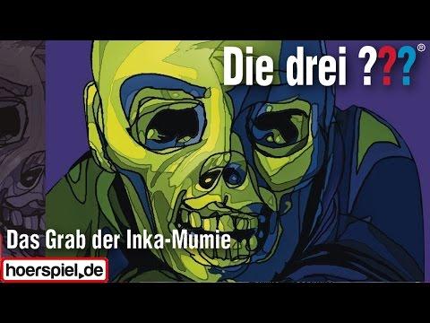 Die drei ???: Das Grab der Inka-Mumie (Special)