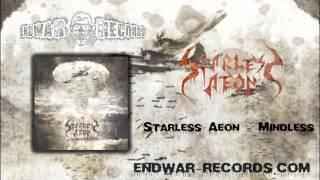 Starless Aeon - Mindless