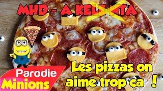 (Parodie Minions) Les pizzas on aime trop ça 🍕 (de MHD - A Kele Nta)