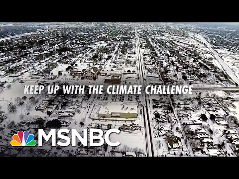 Keep Up With The Climate Challenge.   Chris Hayes   MSNBC