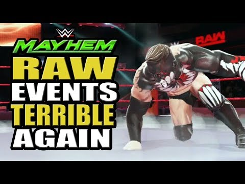 WWE Mayhem - Raw Events Are Terrible Again, RG Still The Worst, This Week's Event Schedule