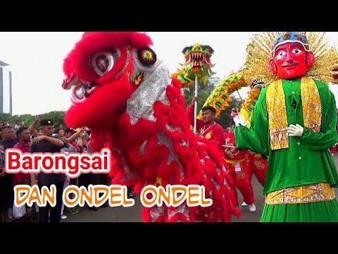 Ondel Ondel dan BARONGSAI | Dua Budaya dalam SATU PARADE