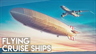Flying Cruise Ships: What Happened To Giant Airships? thumbnail