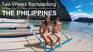 THE PHILIPPINES 2017 | Solo Backpacking (GoPro Hero 5)