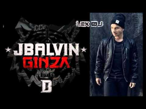 J Balvin  -  Ginza FULL EDITION REMIX VJ LEX SPECIAL