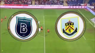 [Europa League Qualification 18/19] Istanbul Basaksehir 0-0 Burnley - Highlights 9 August 2018