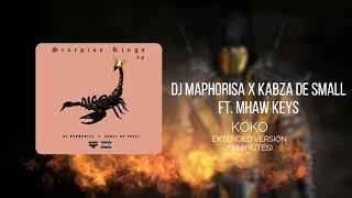 dj-maphorisa-x-kabza-de-small-koko-ft-mhaw-keys-extended-version