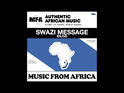 MUSIC FROM AFRICA - SWAZI MESSAGE - ZANKA