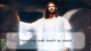 Christ has risen from the dead - Matt Maher