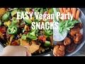 EASY VEGAN PARTY RECIPES | Buffalo Cauliflower Bites, Sweet Potato Nachos | Best Superbowl Snacks