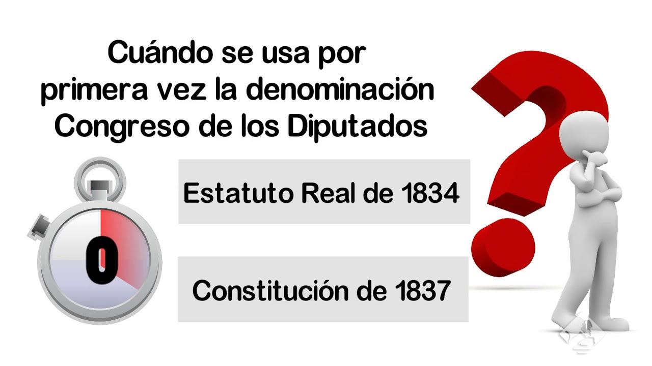 ¿Cuándo se usó por primera vez la denominación Congreso de los Diputados?