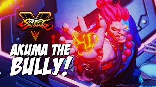 AKUMA THE BULLY: Cyber Akuma Mod - Street Fighter 5 Online Matches