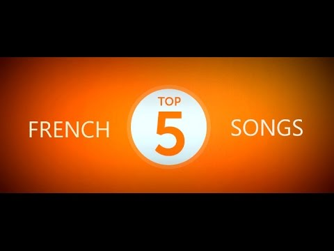 Top 5 French Hit Songs 2014