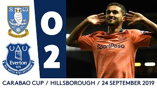 CALVERT-LEWIN AT THE DOUBLE! | CARABAO CUP HIGHLIGHTS: SHEFF WED 0-2 EVERTON
