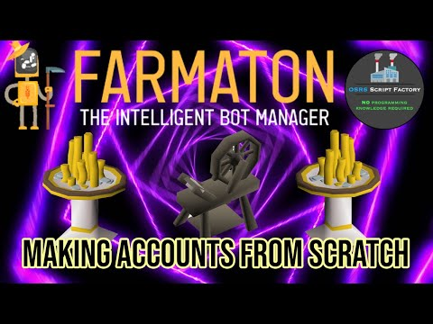 Using Farmaton and Script Factory to set up a bow string bot farm [OSRS]