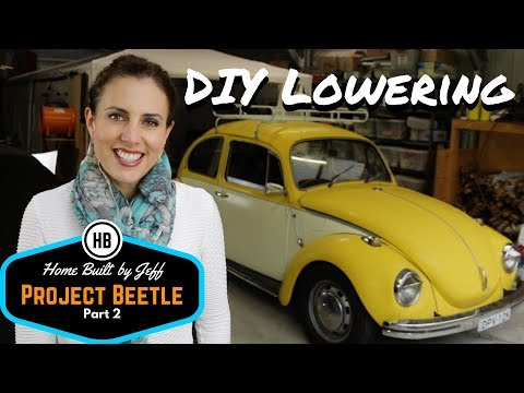 How to lower a Super Bug - Home Built Project Beetle part 2
