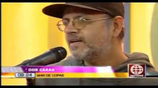 Presenta: Mar de copas - Dos Caras (Nuevo) 13 08 13