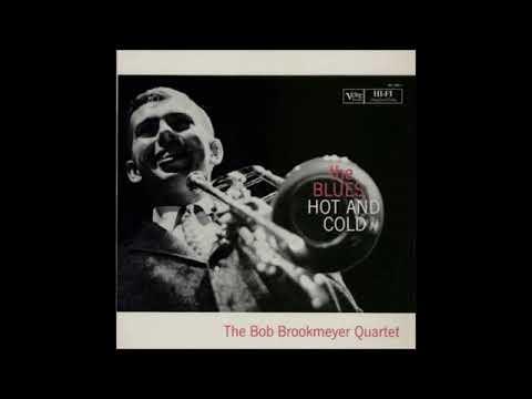Bob Brookmeyer -  Blues Hot And Cold ( Full Album )