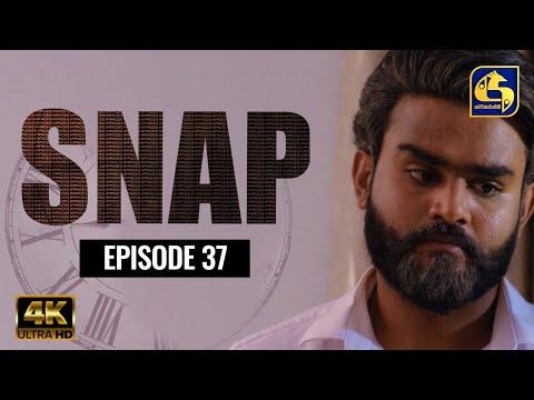 Snap ll Episode 37    ස්නැප් II 05th JUNE 2021