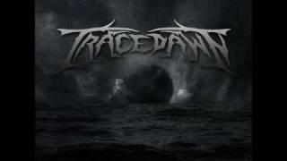 Tracedawn - Test Of Faith