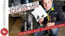 TUTORIAL: Antischlingerkupplung ALKO AKS 3004 - Reibebeläge tauschen I CARAVAN-COLLEGE