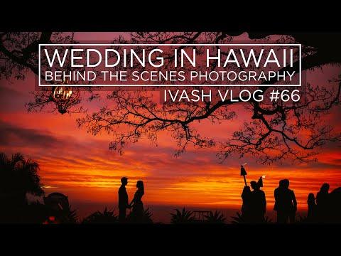 PHOTOGRAPHY WEDDING IN HAWAII ! BEHIND THE SCENES!