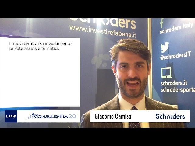 Consulentia 2020 - Giacomo Camisa (Schroders)