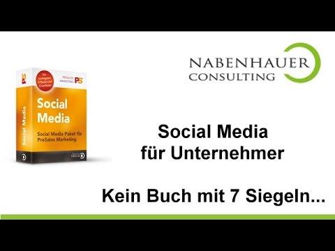 Social Media für Unternehmer - Kein Buch mit 7 Siegeln - Nabenhauer Consulting
