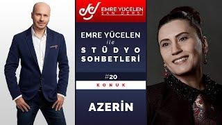 Azerin - Emre Yücelen ile Stüdyo Sohbetleri #20
