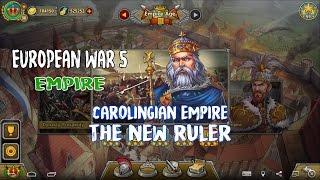 European War 5 : Empire Carolingian Empire - The New Ruler