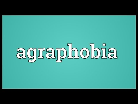 Agraphobia Meaning
