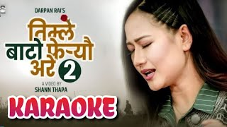Timle Bato Fereu Are 2 | Karaoke Music Track | Melina Rai New Song 2018
