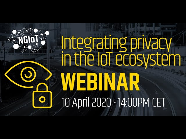 Integrating privacy in the IoT ecosystem