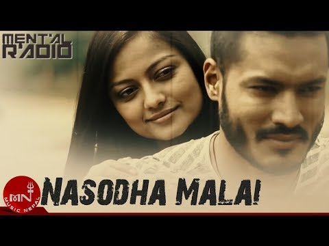 "New Nepali Pop/Rock Song | NASODHA "" नसोध  "" - Mental Radio 